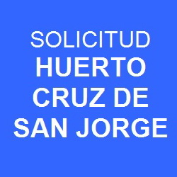 Solicitud Huerto Cruz de San Jorge Bot